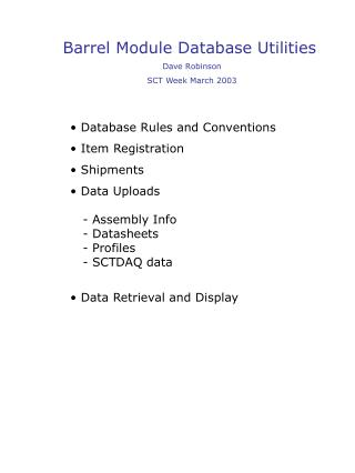 Barrel Module Database Utilities Dave Robinson SCT Week March 2003