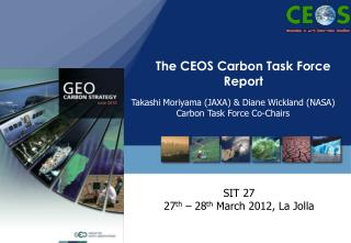 The CEOS Carbon Task Force Report