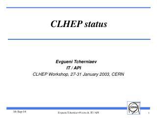 CLHEP status