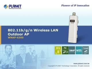 802.11b/g/n Wireless LAN Outdoor AP