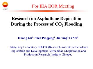 Research on Asphaltene Deposition During the Process of CO 2  Flooding