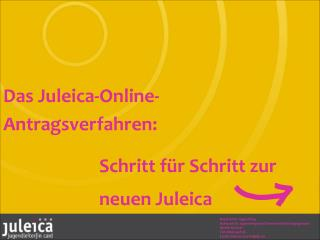 Das Juleica-Online- Antragsverfahren: Schritt für Schritt zur neuen Juleica