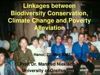 Linkages between  Biodiversity Conservation, Climate Change and Poverty Alleviation