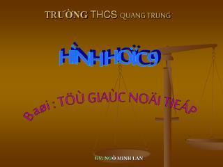 TR ƯỜNG  THCS  QUANG TRUNG
