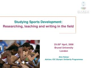Studying Sports Development: Researching, teaching and writing in the field