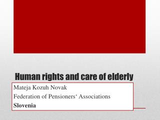 Human  rights  and  care  of  elderly