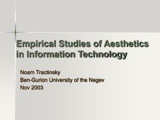 Empirical Studies of Aesthetics in Information Technology