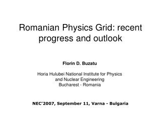 Romanian Physics Grid: recent progress and outlook