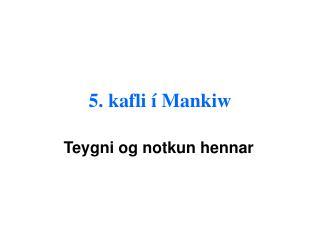 5. kafli   Mankiw
