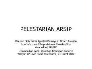 PELESTARIAN ARSIP