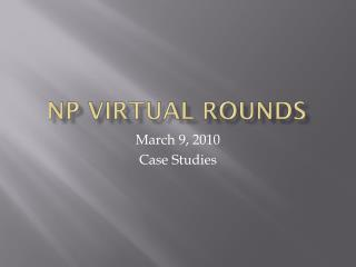Np  Virtual rounds