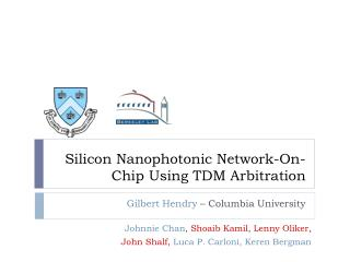 Silicon  Nanophotonic  Network-On-Chip Using TDM Arbitration