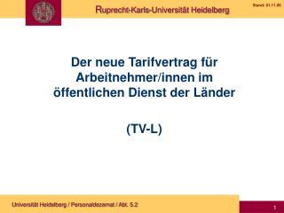 Der neue Tarifvertrag für Arbeitnehmer/innen im öffentlichen Dienst der Länder (TV-L)