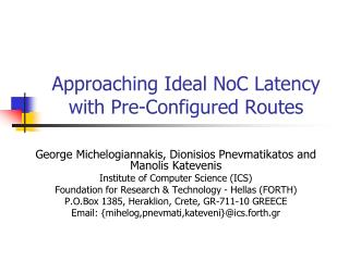 Approaching Ideal NoC Latency with Pre-Con fi gured Routes