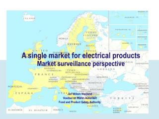 A single market for electrical products Market surveillance perspective