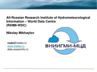 nodc @ meteo .ru  meteo .ru data.oceaninfo.ru