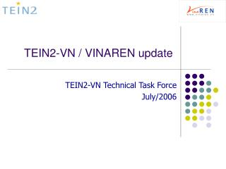 TEIN2-VN / VINAREN update