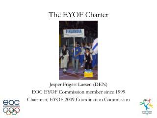 The EYOF Charter