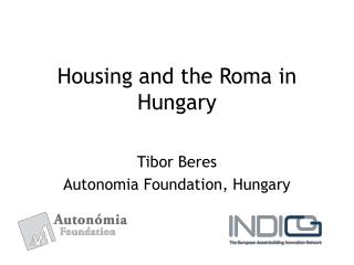 Housing and the Roma in Hungary