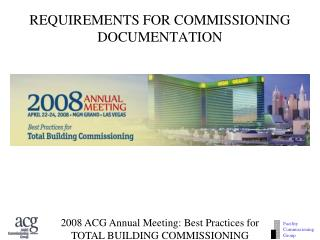 REQUIREMENTS FOR COMMISSIONING DOCUMENTATION