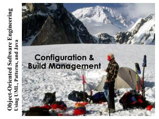 Configuration & Build Management