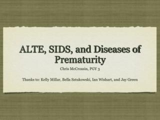 ALTE, SIDS, and Diseases of Prematurity