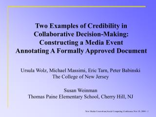 Ursula Wolz, Michael Massimi, Eric Tarn, Peter Babinski The College of New Jersey
