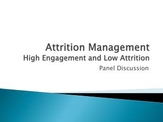 Attrition Management High Engagement and Low Attrition