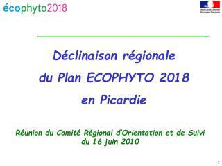 Déclinaison régionale  du Plan ECOPHYTO 2018  en Picardie