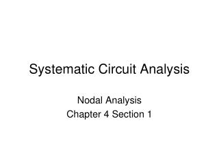 Systematic Circuit Analysis