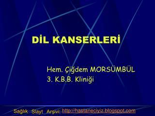 DİL KANSERLERİ