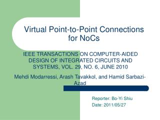 Virtual Point-to-Point Connections for  NoCs