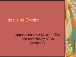 Idealising Empire