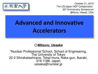 Advanced and Innovative Accelerators