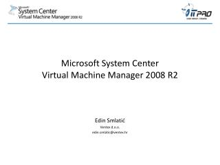 Microsoft  System Center Virtual Machine Manager  2008 R2