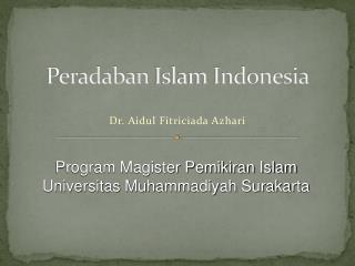 Peradaban Islam Indonesia
