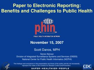 Paper to Electronic Reporting: Benefits and Challenges to Public Health
