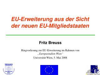 EU-Erweiterung aus der Sicht der neuen EU-Mitgliedstaaten