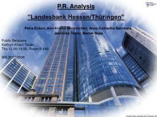 "P.R. Analysis ""Landesbank Hessen/Thü r ingen"""