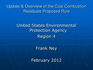 Update & Overview of the Coal Combustion Residuals Proposed Rule