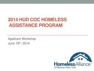2014 HUD COC HOMELESS  ASSISTANCE PROGRAM