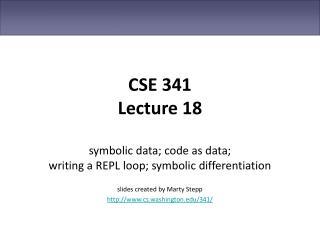 CSE 341 Lecture 18