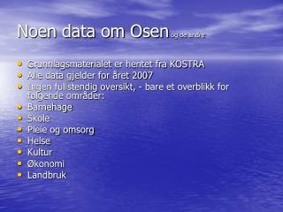 Noen data om Osen  og de andre