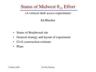 Status of Midwest   13  Effort