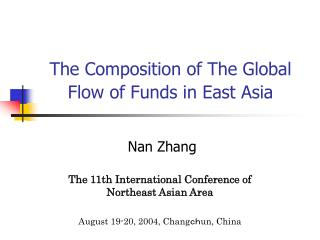 The Composition of The Global Flow of Funds in East Asia