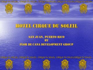 HOTEL CIRQUE DU SOLEIL