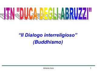 """""""Il Dialogo interreligioso"""" (Buddhismo)"""