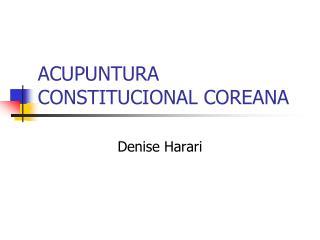 ACUPUNTURA CONSTITUCIONAL COREANA