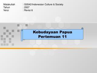 Kebudayaan Papua Pertemuan 11