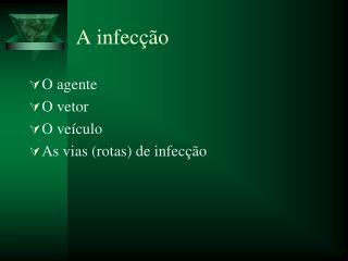 A infec��o